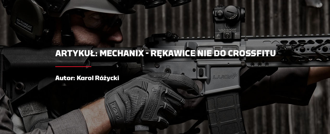 Mechanix, rękawice nie do Crossfitu