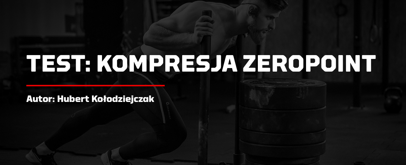 TEST: KOMPRESJA ZEROPOINT