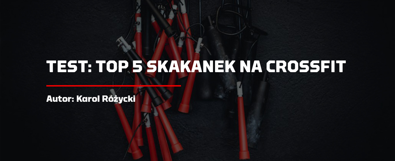TOP 5 SKAKANEK NA CROSSFIT