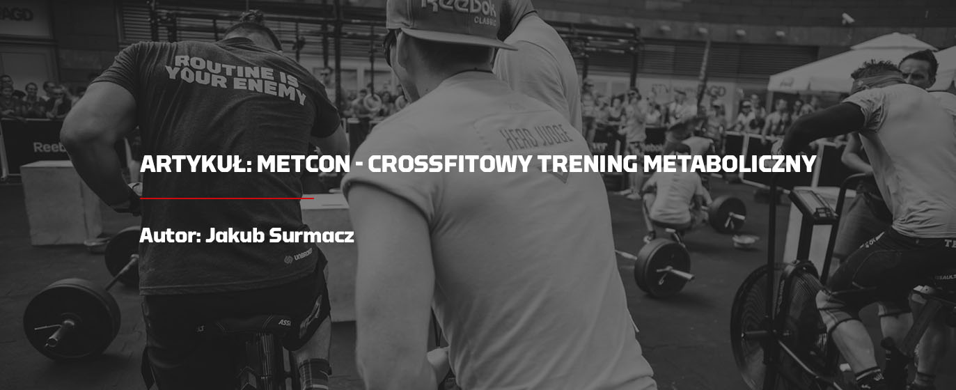 Met Con - CrossFitowy trening metaboliczny