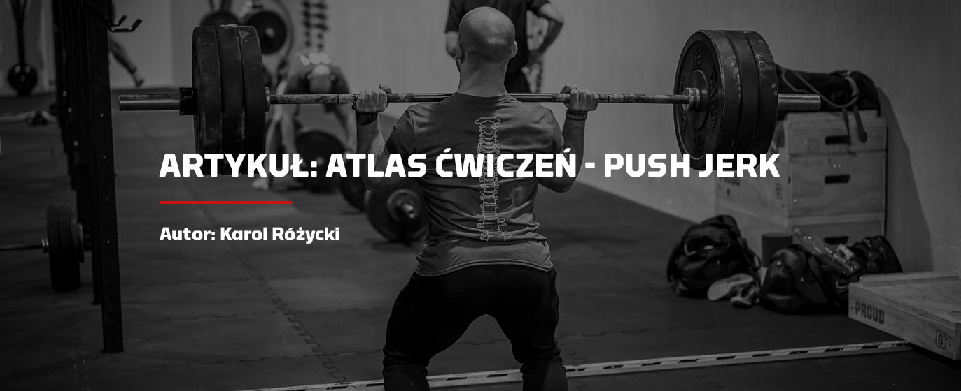 Push jerk w crossfit - Atlas ćwiczeń