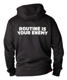 Bluza Unbroken Routine Is Your Enemy Zip Hoodie